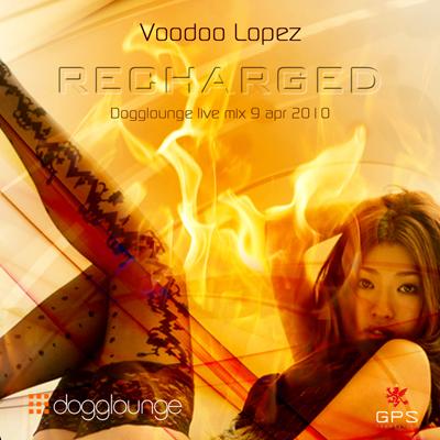 "Live mix Voodoo Lopez Dogglounge ""Recharged"" 하우스 믹스"