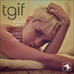 Odogg - TGIF 1.16.2011