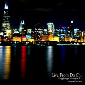 Live From Da Chi!