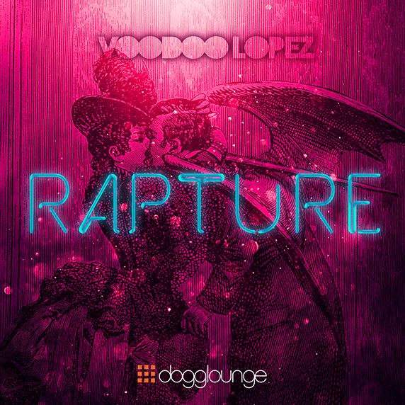 Voodoo Lopez: rapture