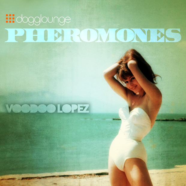 voodoo_lopez_pheromonesB